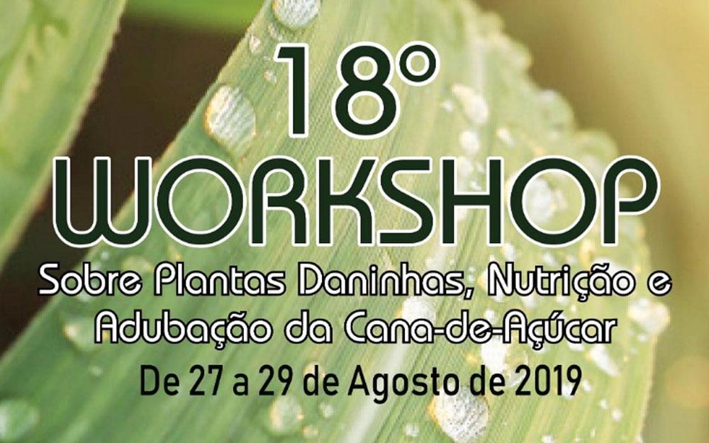 18º Workshop da STAB abordará plantas daninhas, nutrição, adubação e outros temas ligados à cana-de-açúcar